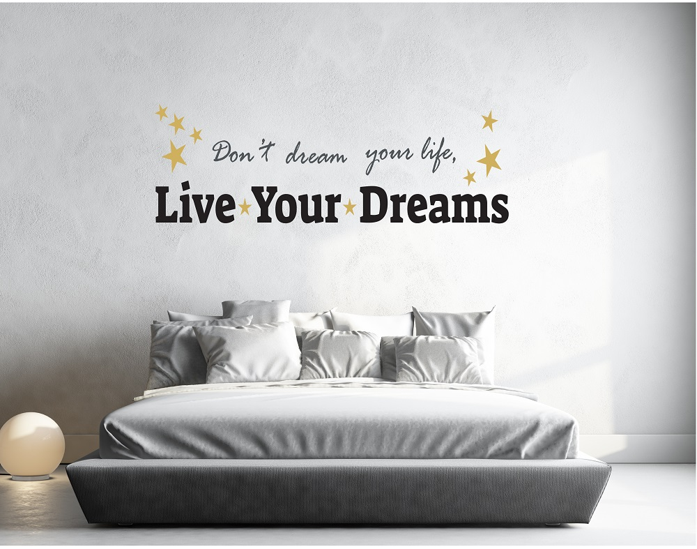 מדבקת קיר משפט dont dream your life